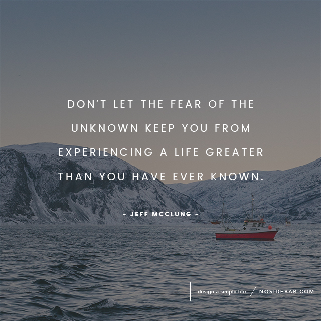 We Fear What We Don T Understand Quote: Fear Of The Unknown: How To Overcome It